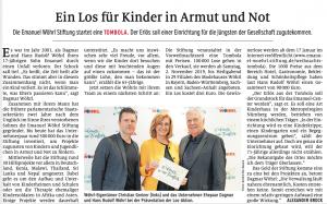 Ein Los für Kinder in Armut und Not Die Emanuel Wöhrl Stiftung startet eine TOMBOLA. Der Erlös soll einer Einrichtung für die Jüngsten der Gesellschaft zugutekommen. Nürnberger Nachrichten vom 31.10.2019 Autor: ALEXANDER BROCK