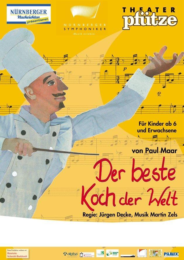 Plakat Theater Pfütze. Theater Stück: Der beste Koch der Welt. Die junge MET