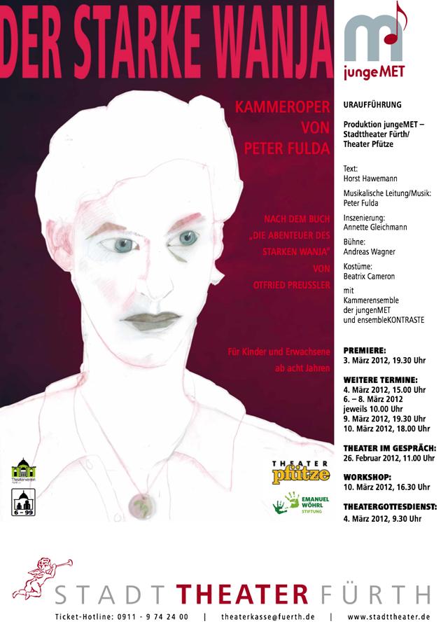 Plakat Theater Pfütze. Theater Stück: Der starke Wanja. Die junge MET