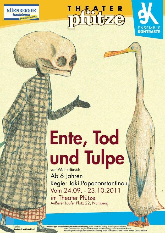 Plakat Theater Pfütze. Theater Stück: Ente, Tod und Tulpe. Die junge MET